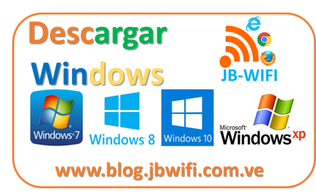 Descargar WINDOWS XP, WINDOWS 7 ULTIMATE, WINDOWS 8.1 o WINDOWS 10